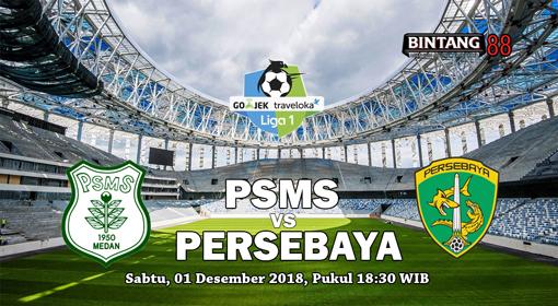 PSMS Medan Vs Persebaya Sabtu 1 Desember 2018