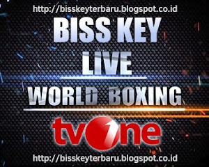 Biss Key tvOne Tinju Live World Boxing Update Terbaru