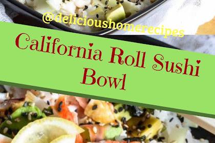 California Roll Sushi Bowl #christmas #lunch