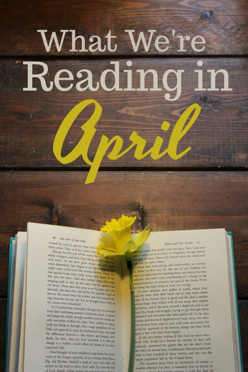 What We're Reading in April 2019 #homeschool
