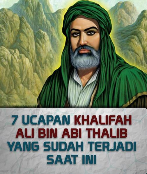 Astagfirullah, 7 Kekhawatiran Ali Bin Abi Thalib Kini Jadi Kenyataan