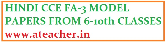 DOWNLOAD HINDI FA3 MODEL PAPERS FROM 6th CLASS to 10th CLASSES