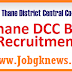 District Central Co-Op (DCC) Bank Recruitment 2017 For 205 Officer/Banking Assistant & More