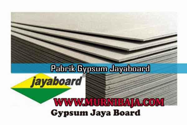 Harga Gypsum Jayaboard Jakarta Selatan per lembar, Jual Gypsum Jayaboar Jakarta Selatan per lembar, Pabrik Gypsum Jayaboard di Jakarta Selatan, Toko Gypsum Jayaboard di Jakarta Selatan