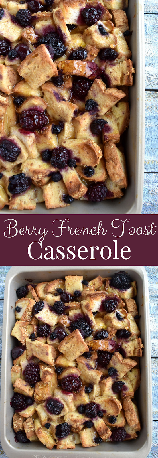 Berry French Toast Casserole recipe