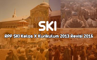 Download RPP SKI Kelas X Kurikulum 2013 Revisi 2016
