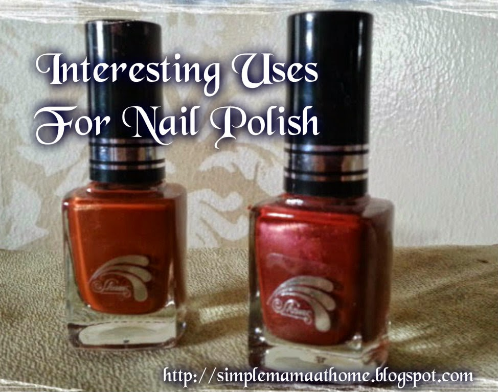 Interesting Uses For Nail Polish
