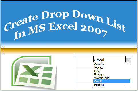 Create Drop Down List In Excel