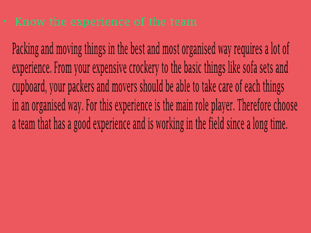 Know the experience of packers and movers team