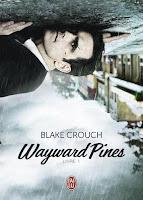 Wayward Pines par Blake Crouch