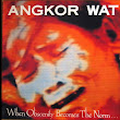 "Angkor Wat - ""When Obscenity Becomes The Norm... Awake!"" LP"