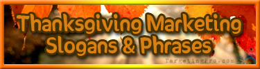 FREE Thanksgiving Marketing Tips - Slogans and Phrases - Targeting Pro