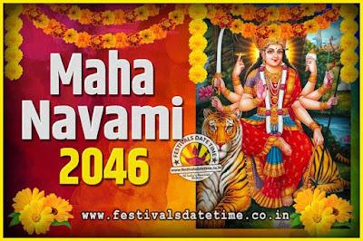 2046 Maha Navami Pooja Date and Time, 2046 Maha Navami Calendar
