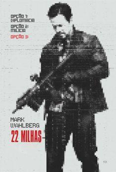22 Milhas Torrent - BluRay 720p/1080p Dual Áudio