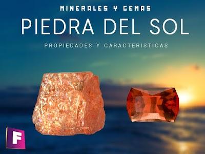 La piedra del sol - propiesdes, caracteristicas e imitaciones