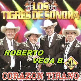 Los Tigres de Sonora corazon tirano
