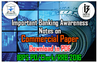 Important Banking Awareness Notes on Commercial Paper for IBPS PO/Clerk/RRB 2016 – Download in PDF
