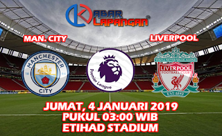 Prediksi Bola Manchester City vs Liverpool 4 Januari 2019