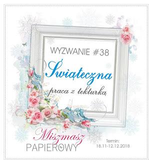 http://sklepmiszmaszpapierowy.blogspot.com/2018/11/wyzwanie-38-swiateczna-praca-z-tekturka.html
