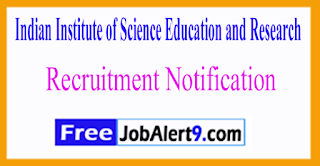 IISER Mohali Indian Institute of Science Education and Research Recruitment Notification 2017 Last Date 02-06-2017