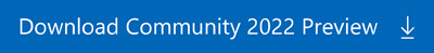 Download the latest version of Visual Studio 2022 Community Preview build