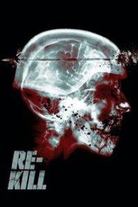 Watch Re-Kill Online Free in HD