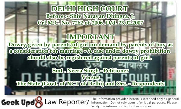 Acquittal of Relatives - Due to Vague Allegations and how to go after dowry givers to curb false complaints : Delhi High Court