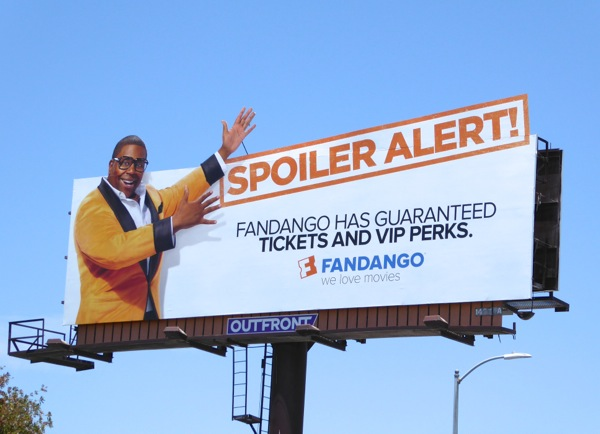 Fandango Spoiler Alert Guaranteed tickets VIP Perks billboard