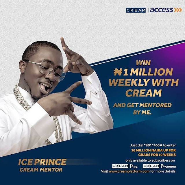 aada2ea494ef Win 1 Million Naira Weekly with CREAM and get Mentored by Superstars. | You  Have Arrived Promos In Nigeria By Gloria