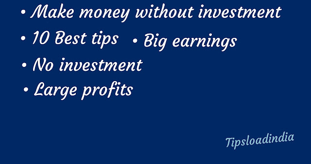 Earn money online without investment, earn money without investment