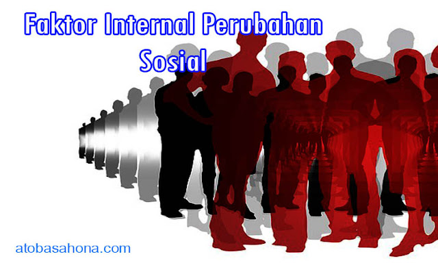 Faktor-Faktor Internal Perubahan Sosial Masyarakat