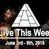 Live This Week: June 3rd - 9th, 2018