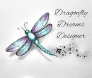I design for: Dragonfly Dreams