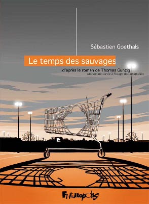 https://branchesculture.com/2016/12/06/le-temps-des-sauvages-thomas-gunzig-sebastien-goethals-bd-futur-thriller/
