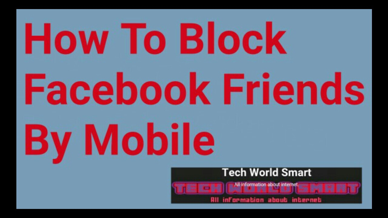 How to Block Facebook Friends by Mobile