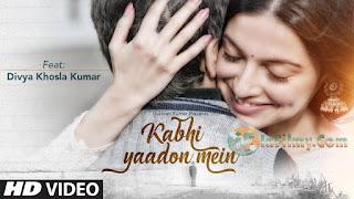 Kabhi Yaadon Main - Arijit Singh and Palak Muchhal