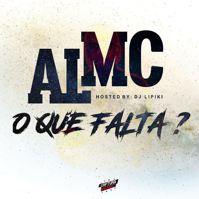 """AL MC lança o som """"O Que Falta?"""""""
