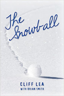 The Snowball - Christian Fiction by Cliff Lea with Brian Smith