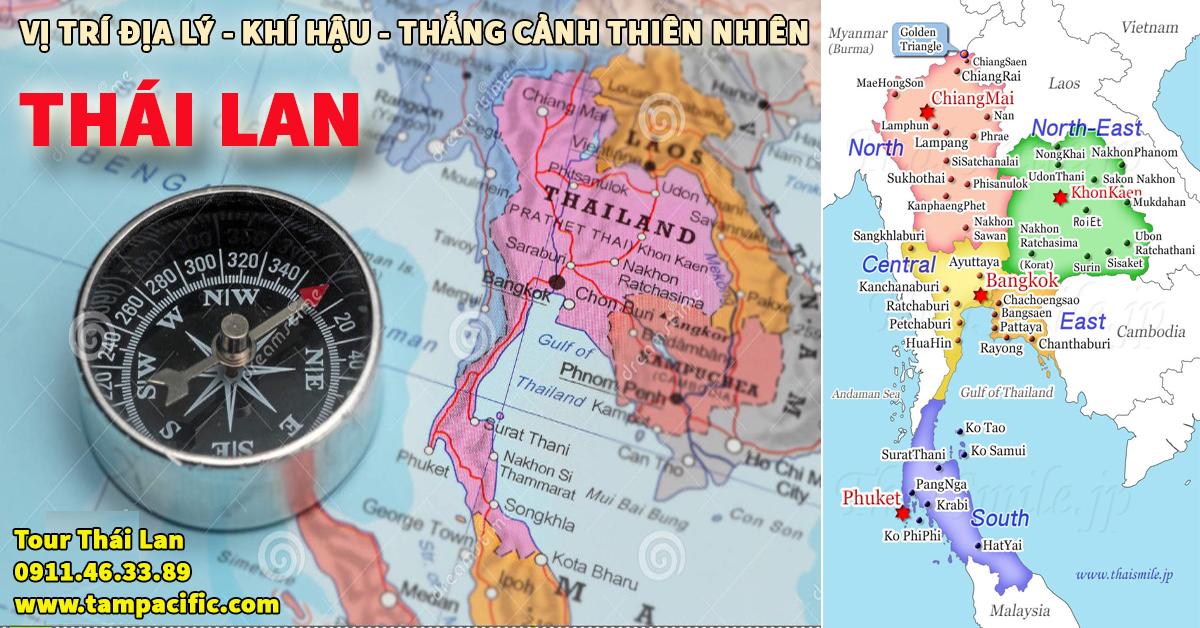 Vị trí địa lý và khí hậu cũng như thắng cảnh thiên nhiên Thái Lan