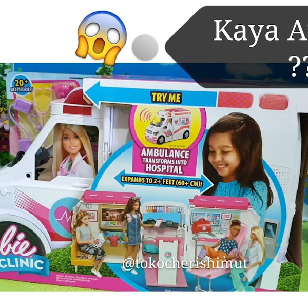 Review Mainan Anak Perempuan Barbie Care Clinic aka Mobil Ambulance Barbie 😁