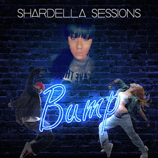 New Music: Shardella Sessions – Bump
