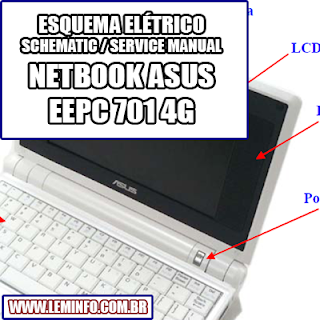 Manual de Serviço Notebook Laptop Netbook Asus Eee Pc 701 4G Service Manual Notebook Laptop Netbook Asus Eee Pc 701 4G    Manual Notebook Laptop Netbook Asus Eee Pc 701 4G