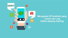 Cara Mengatasi HP Android Sering Lemot/ Lag Dengan Cepat