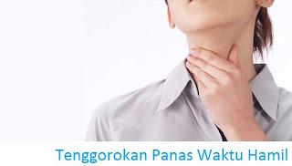 mengatasi tenggorokan hamil