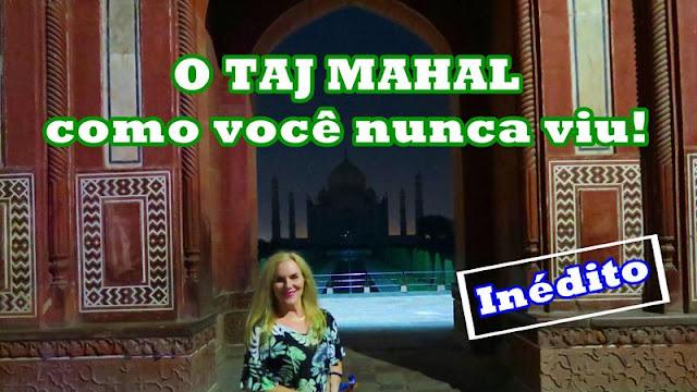 Visita noturna ao Taj Mahal!