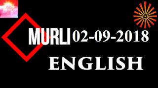 Brahma Kumaris Murli 02 September 2018 (ENGLISH)