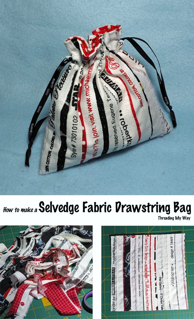 Turn selvedges (selvages) into a piece of fabric. How to make a selvedge fabric drawstring bag. Tutorial by Threading My Way