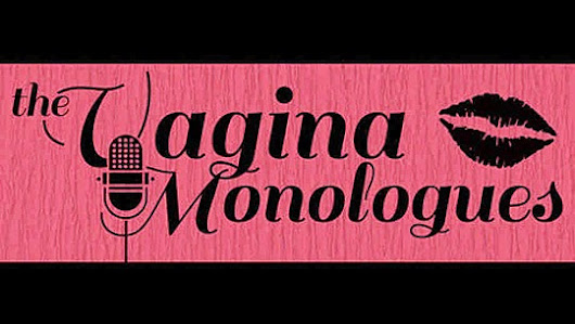 Social Justice Event: The Vagina Monologues