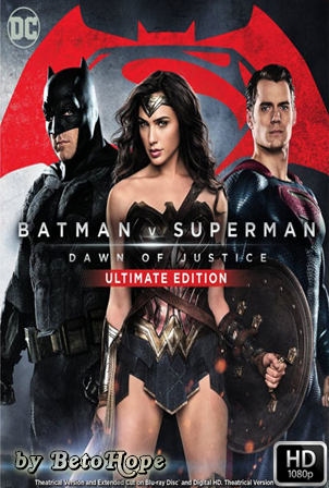 Batman v. Superman: El Amanecer De La Justicia Ultimate Edition [1080p] [Latino-Ingles] [MEGA]