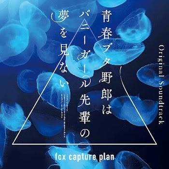 Seishun Buta Yarou wa Bunny Girl Senpai no Yume wo Minai Original Soundtrack